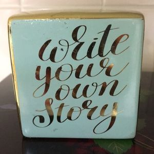 Wrote Your Own Story Paperweight